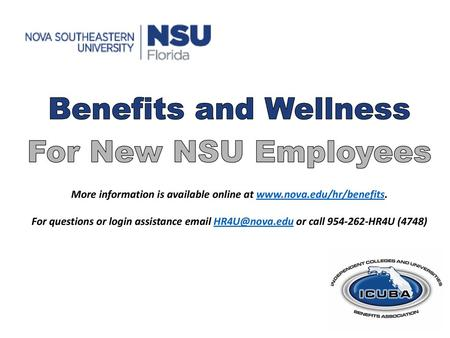 OPEN ENROLLMENT Membership in ICUBA allows Nova Southeastern