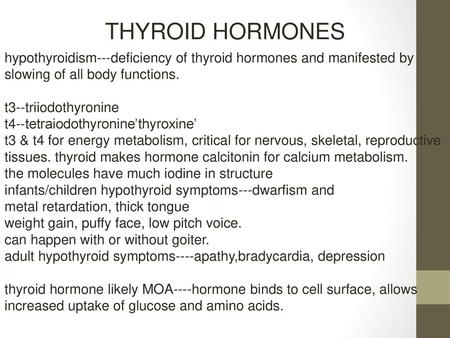 Thyroid Hormones Hypothyroidism Deficiency Of Thyroid Hormones