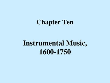 Baroque Instrumental Music - ppt download