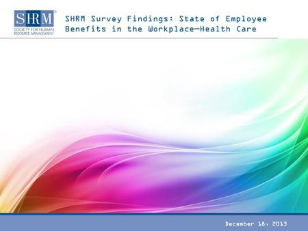 SHRM Survey Findings: Technology and Its Impact on Employees