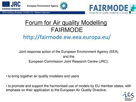 Forum for Air quality Modelling FAIRMODE ew  eea - ppt download