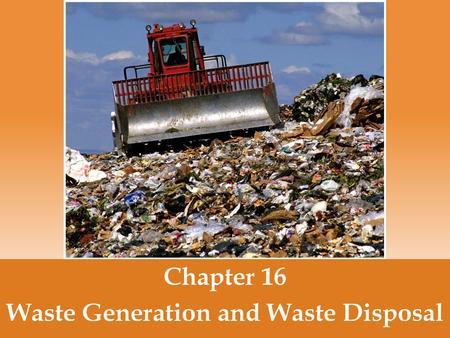 Waste Generation and Waste Disposal - ppt video online download