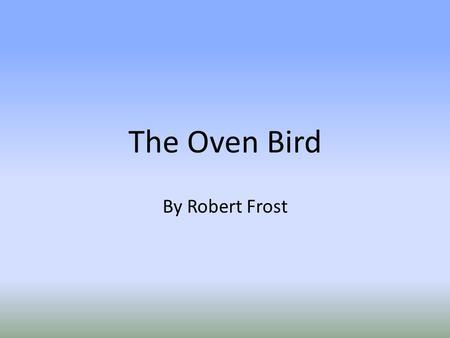 the oven bird summary