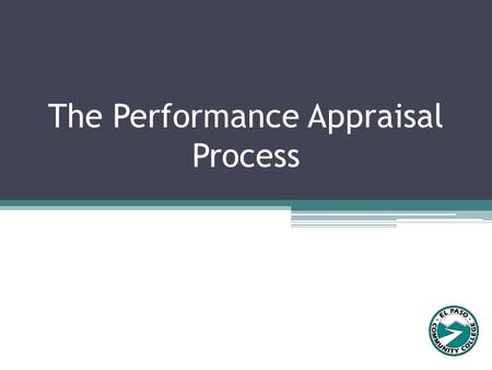 The Performance Appraisal Process