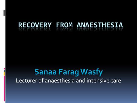 Recovery From Anaesthesia