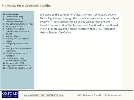Www.universitypressscholarship.comwww.universitypressscholarship.com Oxford University Press 2011. All rights reserved. Table of contents 1.Tutorial Home.