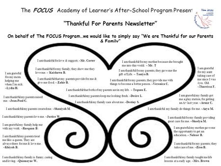 "The FOCUS Academy of Learner's After-School Program Presents… ""Thankful For Parents Newsletter"" On behalf of The FOCUS Program…we would like to simply."