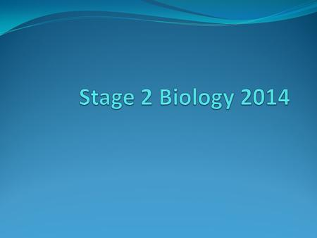 Stage 2 Biology 2014 BIOLOGY SONG copyright cmassengale3.