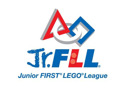Welcome Welcome to Junior FIRST LEGO League! 2012 Super Seniors Registration is Open! Focused on building an interest in science and engineering in children.