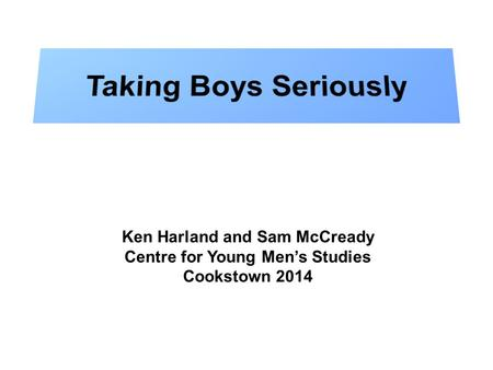 Ken Harland and Sam McCready Centre for Young Men's Studies Cookstown 2014.