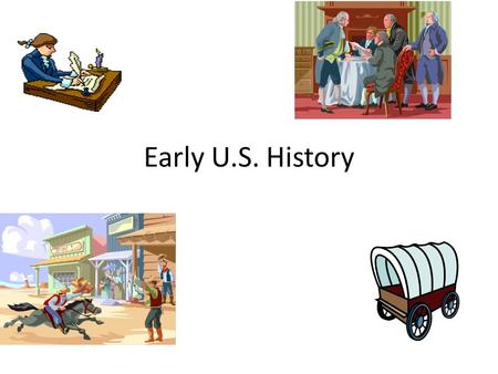 Early U.S. History. The Story of U.S.  QJU&feature=related  QJU&feature=related.