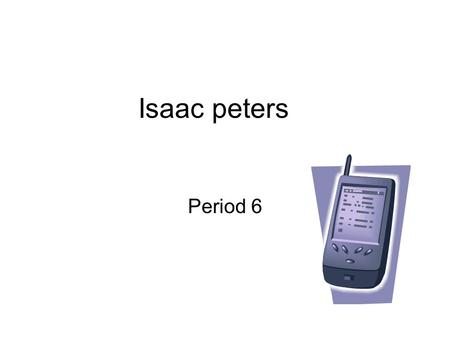 Isaac peters Period 6. Used to take pictures of moments I want to remember To remember the times I go and I want show friends and family the good times.