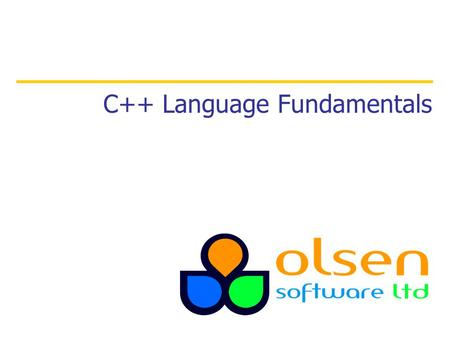 C++ Language Fundamentals. 2 Contents 1. Introduction to C++ 2. Basic syntax rules 3. Declaring and using variables.