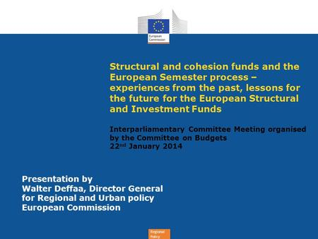 Structural and cohesion funds and the European Semester process –experiences from the past, lessons for the future for the European Structural and Investment.