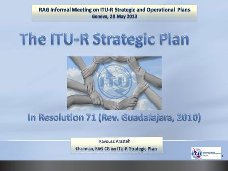 1. The ITU Radiocommunication Sector (ITU-R) will remain the unique and universal convergence and regulatory centre for worldwide radiocommunication matters.