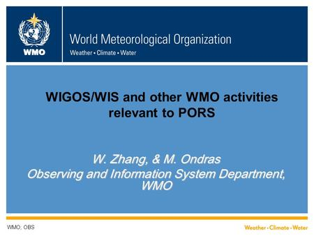 WIGOS/WIS and other WMO activities relevant to PORS