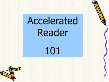 Accelerated Reader 101. AR is - a computer-based program designed to increase reading comprehension through daily monitoring using trade books.