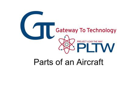 Parts of an Aircraft Parts of an Aircraft Gateway To Technology®