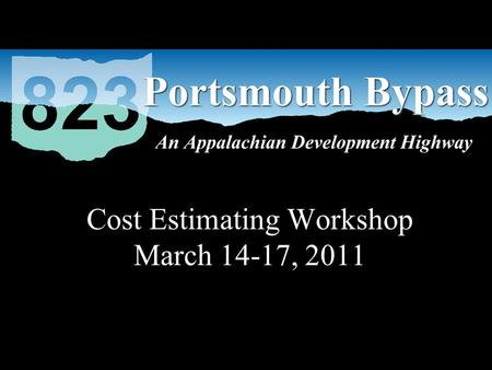 Cost Estimating Workshop March 14-17, 2011. Project Phase Update Phase 1 and 3 Brad Hyre, P.E. Transportation Manager HDR Phase 2 Manoj Sethi, P.E. Executive.