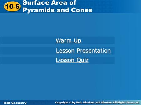 Surface Area of 10-5 Pyramids and Cones Warm Up Lesson Presentation
