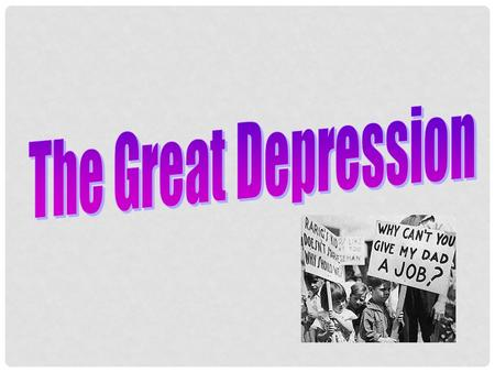 LEARNING TARGETS Students will be able to explain the impact the decade of the 1920s had on the Great Depression. Students will be able to analyze.