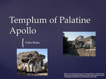 { Templum of Palatine Apollo Gabie Kloha  20Hexastyle%20Temple%20Dedicated%20by%20Caligula%20%20Th.