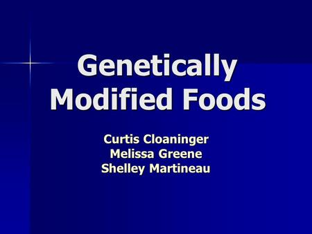 Genetically Modified Foods