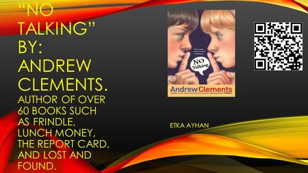 """No Talking"" By: Andrew CLEMENTS"