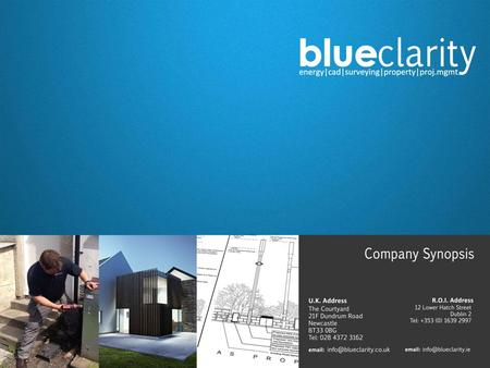 Who we are Blue Clarity are a team of experienced and diverse construction professionals whose expertise offers a bespoke CAD, survey and design package.