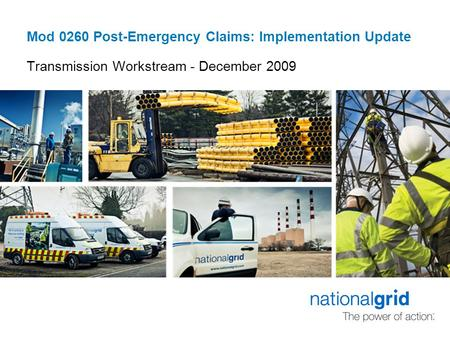Mod 0260 Post-Emergency Claims: Implementation Update Transmission Workstream - December 2009.