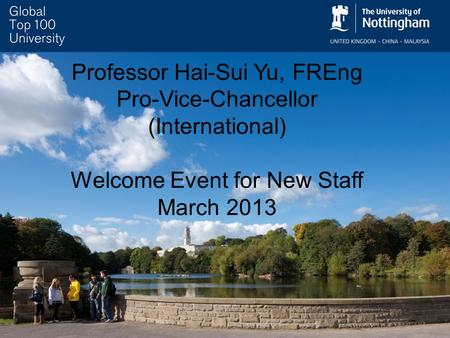 Professor Hai-Sui Yu, FREng Pro-Vice-Chancellor (International) Welcome Event for New Staff March 2013.