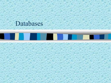 Databases. A database program can be used to:  sort a file into a different order  Maintain contact with clients  search through the records for a.