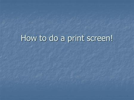 How to do a print screen!. 1. Find what you want to 'copy' as evidence: