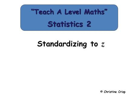 """Teach A Level Maths"" Statistics 2"