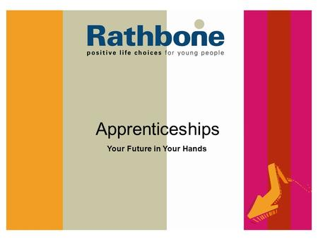 Apprenticeships Your Future in Your Hands.