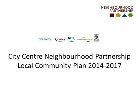 City Centre Neighbourhood Partnership Local Community Plan 2014-2017.