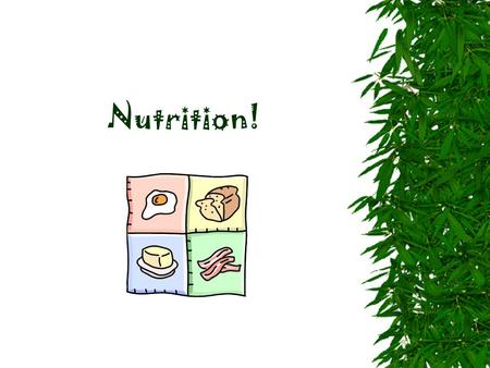 Nutrition!.