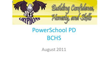PowerSchool PD BCHS August 2011. Schedule Goals and Consistent Updates Categories Comments Backup and Save.