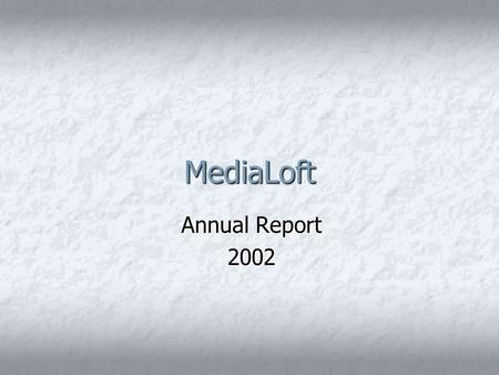 MediaLoft Annual Report 2002. 2002: A Banner Year Overall sales set new record Overall sales set new record 3 new locations 3 new locations CD sales up.
