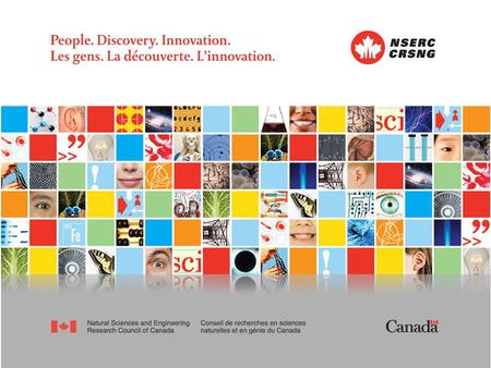 "Discovery Grants Program and Research Tools and Instruments Grants Program ""Delivering on NSERC's commitment to excellence"""