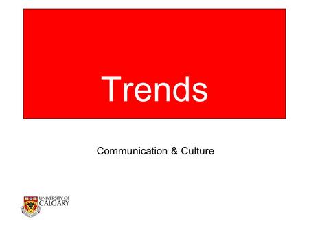 Trends Communication & Culture. Full-Time Undergraduate Enrolment.