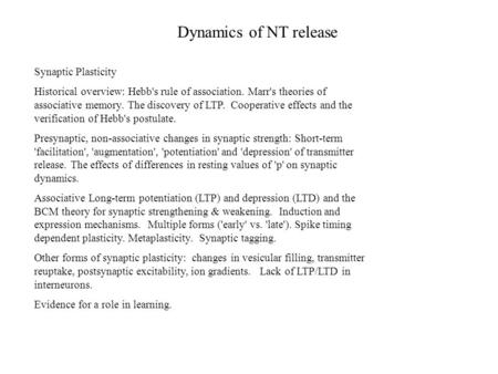 Dynamics of NT release Synaptic Plasticity