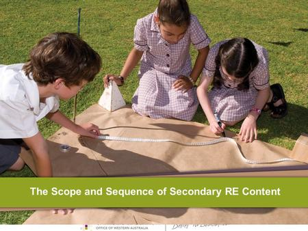 The Scope and Sequence of Secondary RE Content. Scope and Sequence?