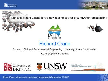Nanoscale zero-valent iron: a new technology for groundwater remediation? Richard Crane School of Civil and <strong>Environmental</strong> Engineering, University of New.