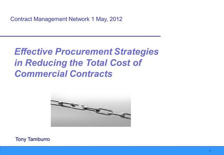 1 Effective Procurement Strategies in Reducing the Total Cost of Commercial Contracts.