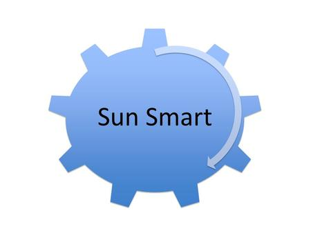 Sun Smart. Cause of skin cancer Main cause of skin cancer is over-exposure to the sun's ultraviolet (UV) rays UV rays * Invisible * Most intense at middle.