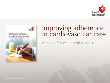 © 2012 National Heart Foundation of Australia. Slide 2.