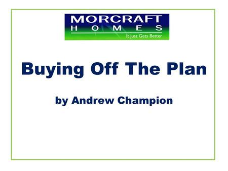 Buying Off The Plan by Andrew Champion. This article has similar relevance at Brightwater Estate due to its central location (Sunshine Coast Uni, TAFE,