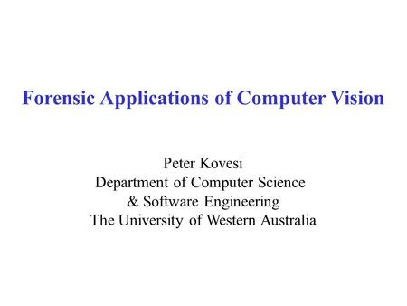 Forensic Applications of Computer Vision