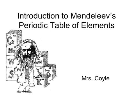 Introduction to Mendeleev's Periodic Table of Elements